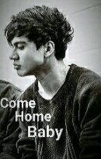 Come Home, Baby by xXMrs_All_AmericanXx