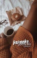 karaoke ➸ janthony by cephasjones
