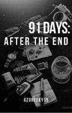 91 Days: After the End by AzureSky15
