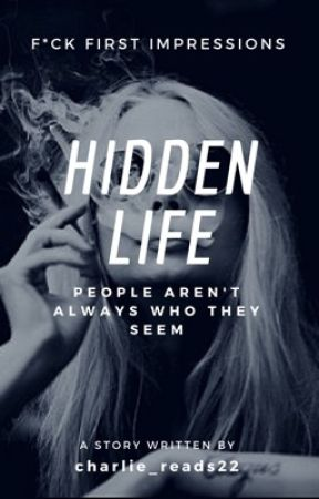 Hidden Life (Wattys 2017) by charlie_reads22