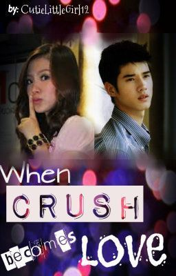 When CRUSH becomes LOVE...♥ [fin]