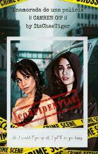 """Enamorada De Una Policia"" || CAMREN G!p || By NatyVale5 by natyvale5"