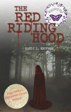 The Red Riding Hood by rkaufman