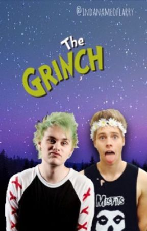 The  Grinch  || Muke || by indanameoflarry