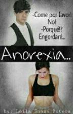 Anorexia (Jos Canela & Tú) by LeilaEnanaButera