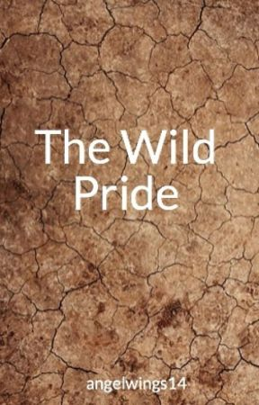 The Wild Pride by angelwings14