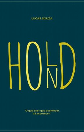 Hold On by desouzal
