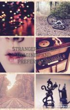 Stranger Things Imagines and Preferences by somenobody011