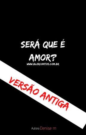 Será que é amor? by BlerContos