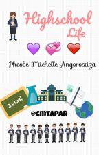 Highschool Life [ON-GOING] by cmtapar