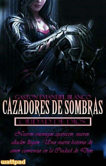Cazadores de Sombras: Ciudad de Los Milagros De Dios #C12-16