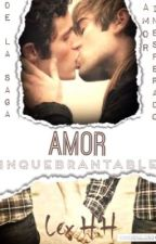 AMOR INQUEBRANTABLE by alexhh98