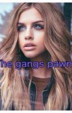 The gangs pawn  by batmanisbeast