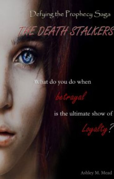 Defying the Prophecy Saga: The Death stalkers