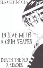 In Love with a Grim Reaper (Death The Kid x Reader) by Elizabeth-Hall