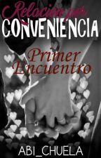 Capitulo Extra de Relación por Conveniencia by abi_chuela