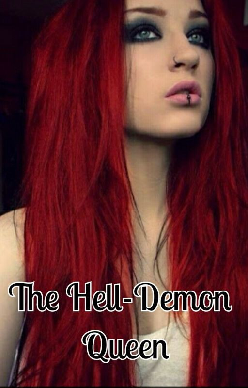 The Hell Demon Queen      ( On-Going) by kissesheigne