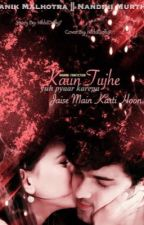 MaNan OS: Kaun Tujhe Yuh Pyaar Karega Jaise Mai Karti Hoon by NikkiDolly7