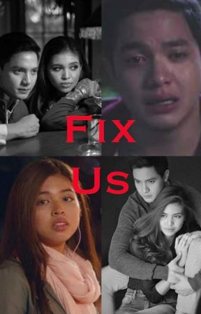 Fix Us (Completed) by meyndeeceem