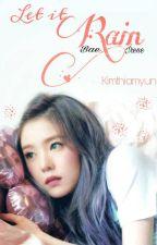Let it Rain by kimthiamyun