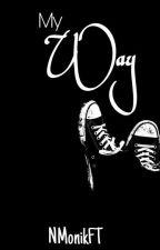 My Way by Stitchan