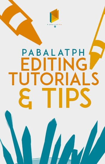 PabalatPH: Editing Tutorials & Tips