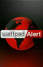 Wattpad Alert by -DramaAlert