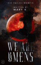WE ARE OMENS by veturiuss