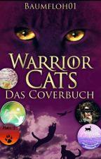 Warrior Cats-Das Coverbuch by Baumfloh01