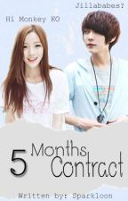 5 Months Contract [Completed] by Sparkloon