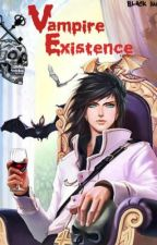 Vampire Existence (Major Editing) by Black_Moon09