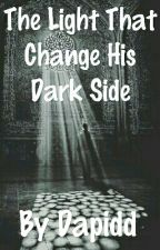 The Light That Change His Dark Side by Dapidd