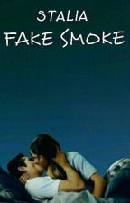 FAKE SMOKE-STALIA  by Stalia_636