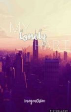 My Lonely Hart {HIATUS} by ImogenChloe