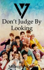 Don't judge by looking (seventeen x reader) by Midnight_Kpop