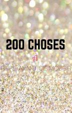 200 CHOSES À FAIRE AVANT DE MOURIR  by clemlleev