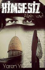 KİMSESİZ: Allah var !  by yaren_kitapzade
