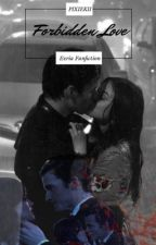 Forbidden Love (Aria and Ezra Pretty Little Liars Fan Fiction) by MrsFitzHarding