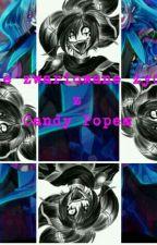 Moje zwariowane życie z Candy Popem by Dark_Spirit666