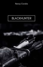 BlackHunter [terminé] by renoycoco12