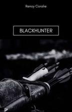 BlackHunter [terminer] by renoycoco12