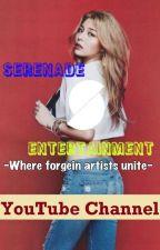 SerenadeEntertainment YouTube by Moonlight_Nives