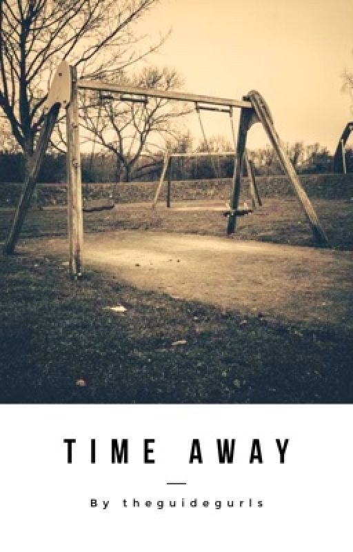 Time Away by theguidegurls