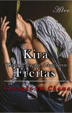 Serie Corações - Livro 01 - Coração em Chamas - Alec (2 Edição) by KiraFreitas33