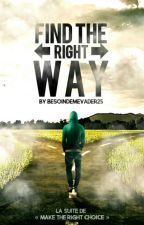 Find the right way  by besoindemevader25