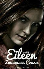 Eileen 2: Zmieniacz Czasu by Andariell1990