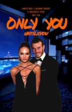 Only you [Gareth Bale] Tome 2 by Untilxyou