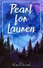 Pearl for Lauren by KenDaniel