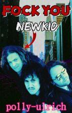 Fock you, Newkid! (Metallica, Kason / Klars) by polly-ulrich