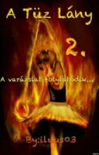 A Tűz Lány 2.  by iluus03